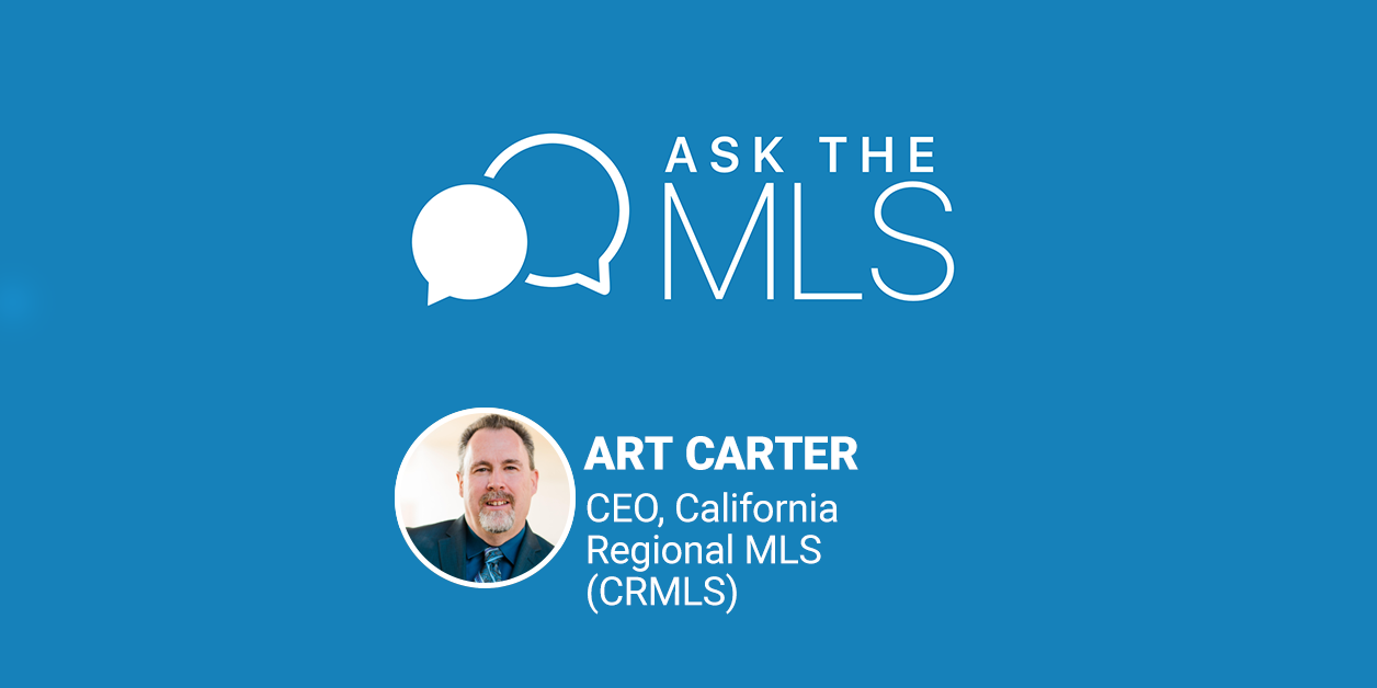 Ask the MLS Art Carter CRMLS